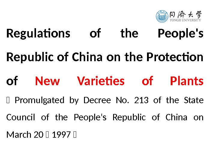 Regulations of the People's Republic of China on the Protection of New Varieties of Plants (