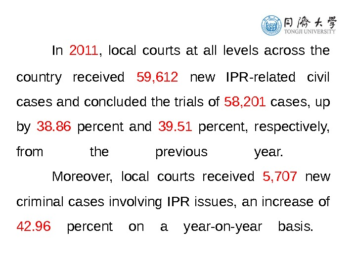 In 2011 ,  local courts at all levels across the country received 59, 612