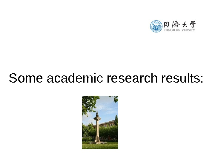 Some academic research results: