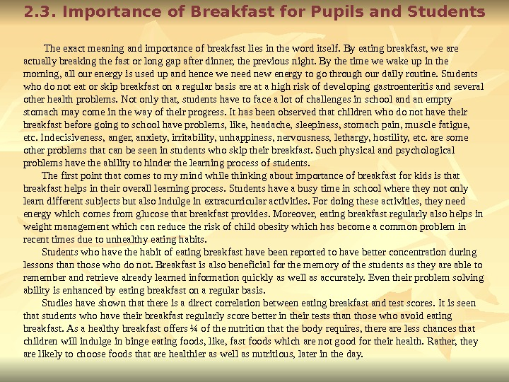 2. 3. Importance of Breakfast for Pupils and Students   The exact meaning and importance