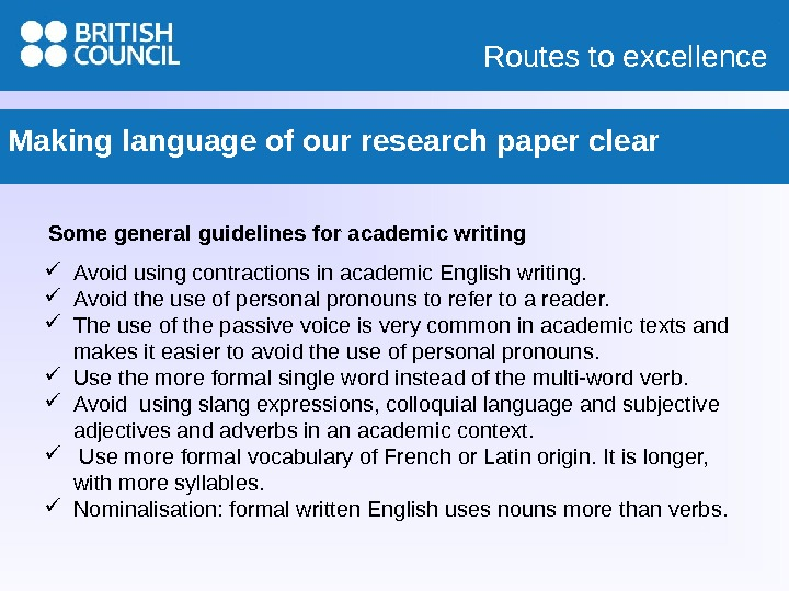 Routes to excellence Making language of our research paper clear  Some general guidelines for academic