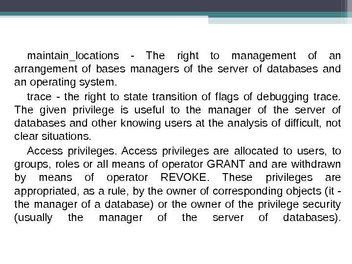 maintain_locations - The right to management of an arrangement of bases managers of the server of