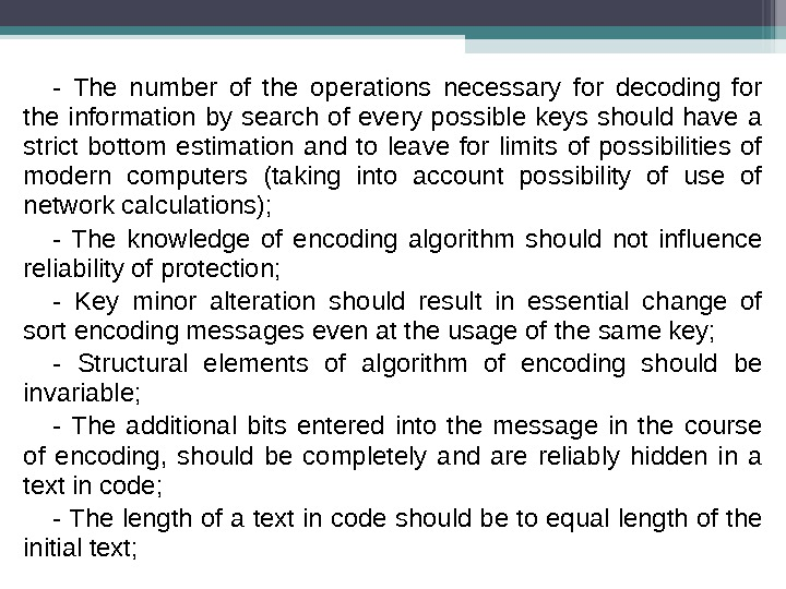- The number of the operations necessary for decoding for the information by search of every