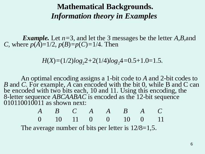 6 Example.  Let n= 3, and let the 3 messages be the letter A, B,