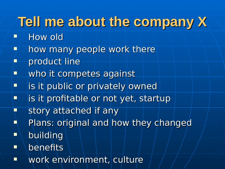 Tell me about the company X How old how many people work there product