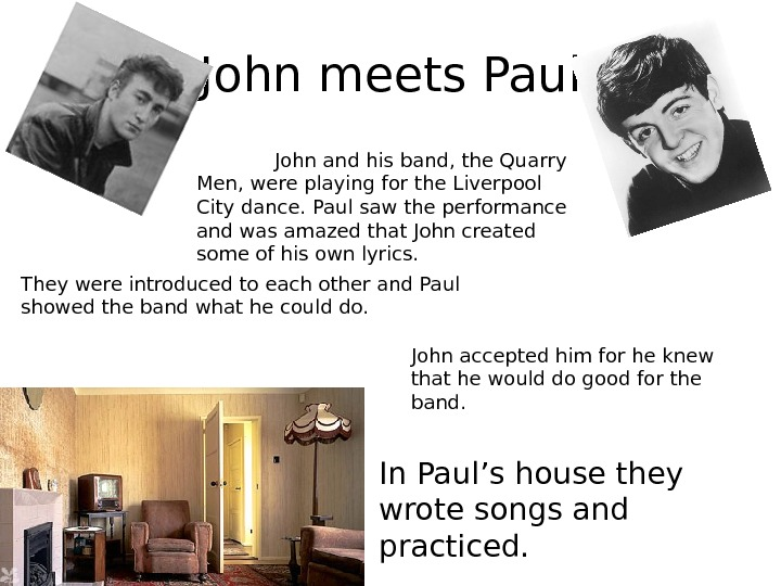 John meets Paul John and his band, the Quarry Men, were playing for the