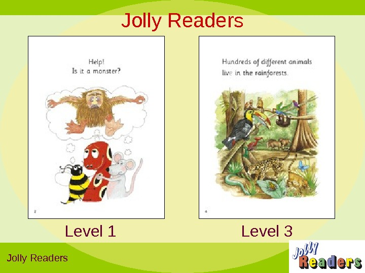 Jolly Readers Level 3 Level 1