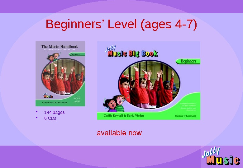 Beginners' Level (ages 4 -7) availablenow 144 pages 6 CDs