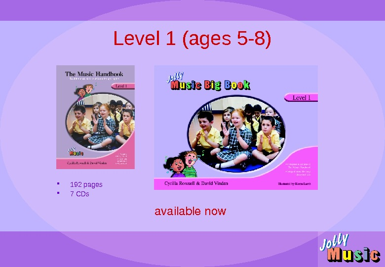 Level 1 (ages 5 -8) availablenow 192 pages 7 CDs