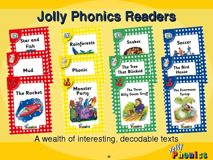 Awealthofinteresting, decodabletexts Jolly. Phonics. Readers 26