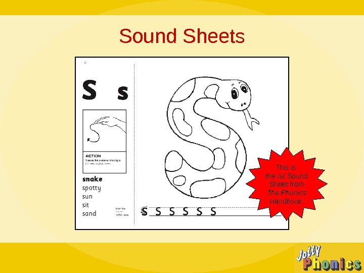Sound Sheets This is the /s/ Sound Sheet from The Phonics Handbook.