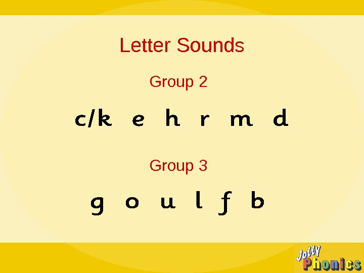 Letter Sounds Group 2 Group 3