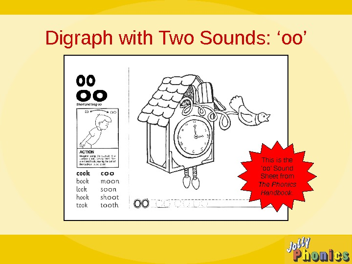 Digraph with Two Sounds: 'oo' This is the 'oo' Sound Sheet from The Phonics Handbook.