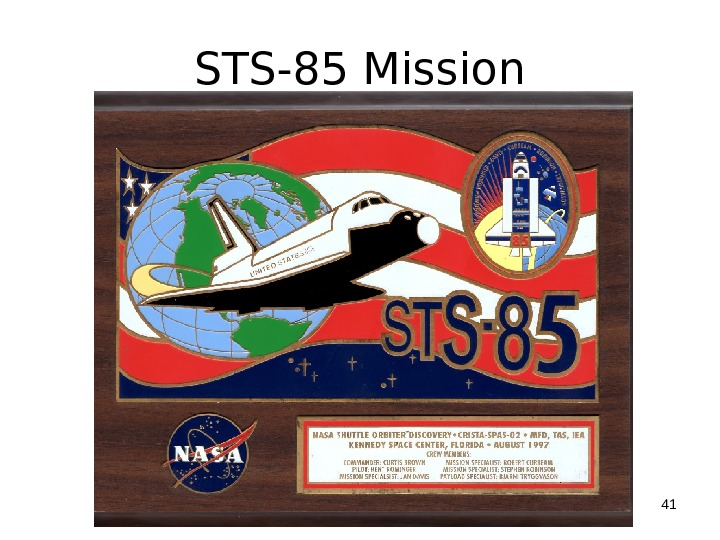 STS-85 Mission 41