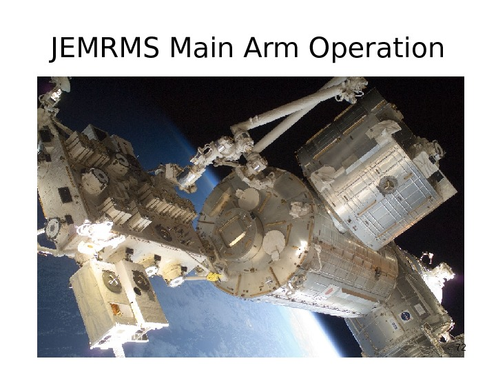 JEMRMS Main Arm Operation 72