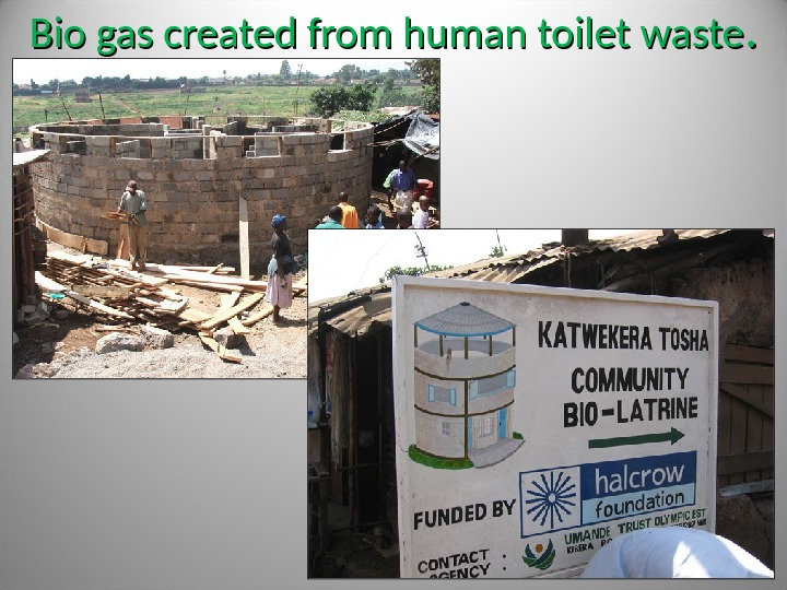 Bio gas created from human toilet waste. .