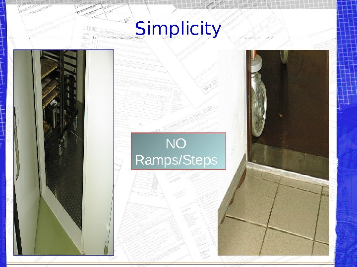 Simplicity   NO Ramps/Steps