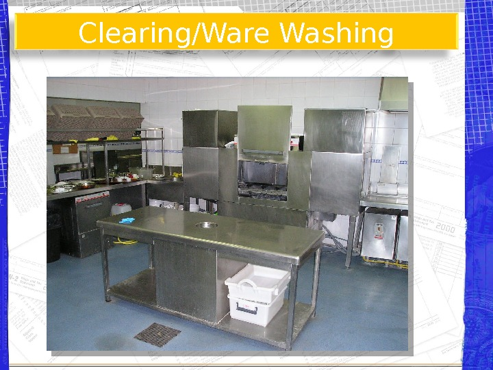 Clearing/Ware Washing