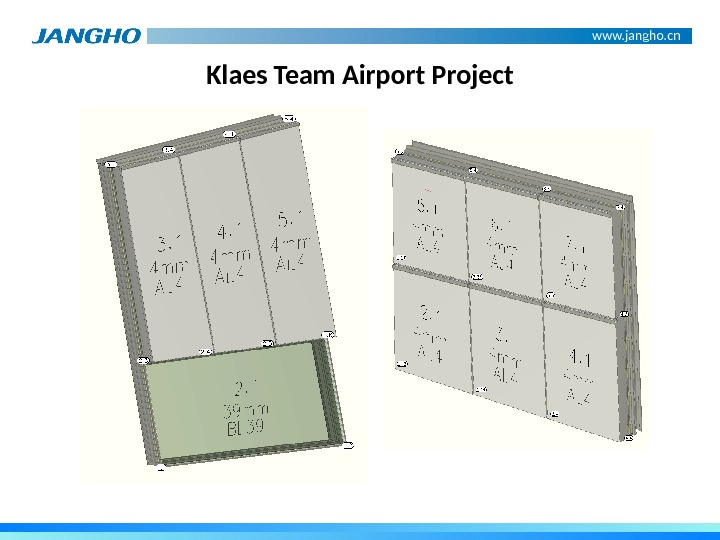 www. jangho. cn Klaes Team Airport Project