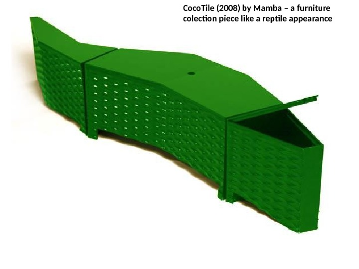 Coco. Tile (2008) by Mamba – a furniture colection piece like a reptile appearance