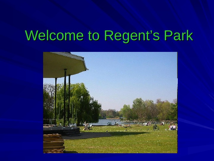 Welcome to Regent's Park