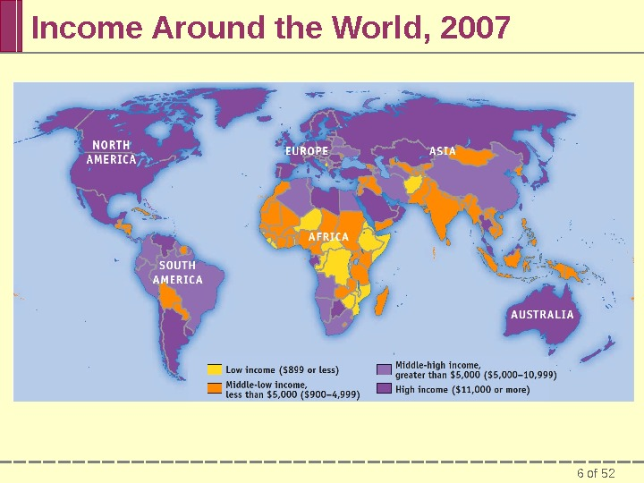 6 of 52 Income Around the World, 2007