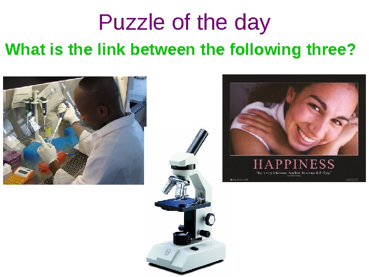 Puzzle of the day What is the link between the following three?