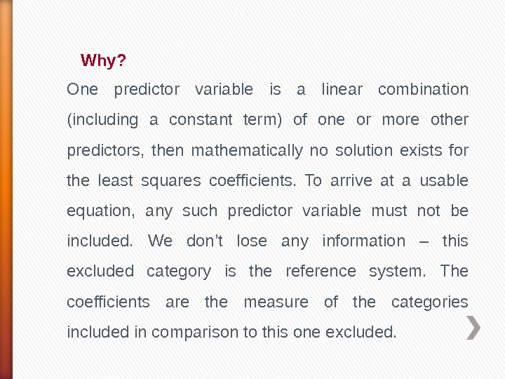 Why?  One predictor variable is a linear combination (including a constant term) of one or