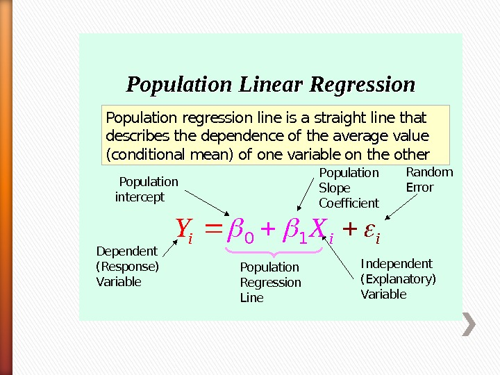 Population Regression Line. Population Linear Regression Population regression line is a straight line that describes the
