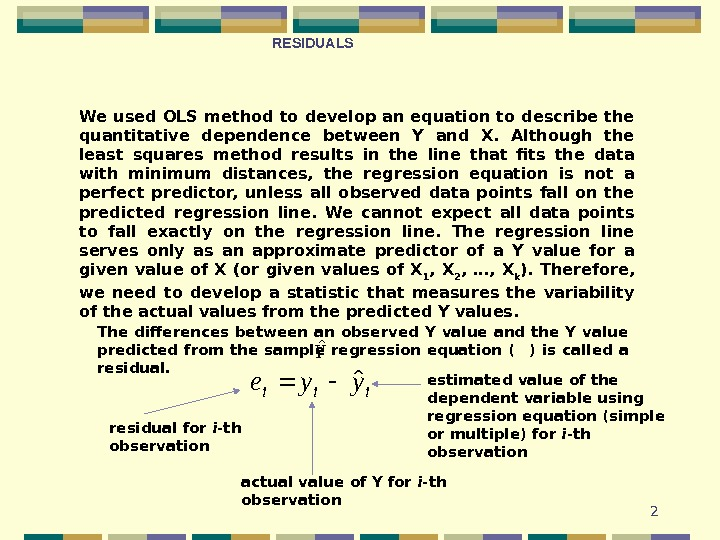 2 We used OLS method to develop an equation to describe the quantitative dependence between Y