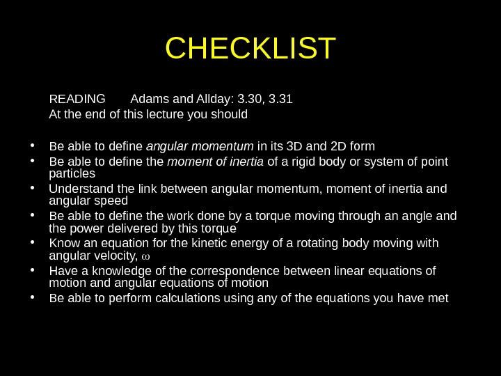 CHECKLIST READING Adams and Allday: 3. 30, 3. 31 At the end of this lecture you
