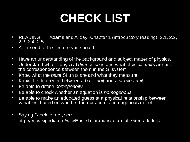 CHECK LIST • READING: Adams and Allday: Chapter 1 (introductory reading). 2. 1, 2. 2,
