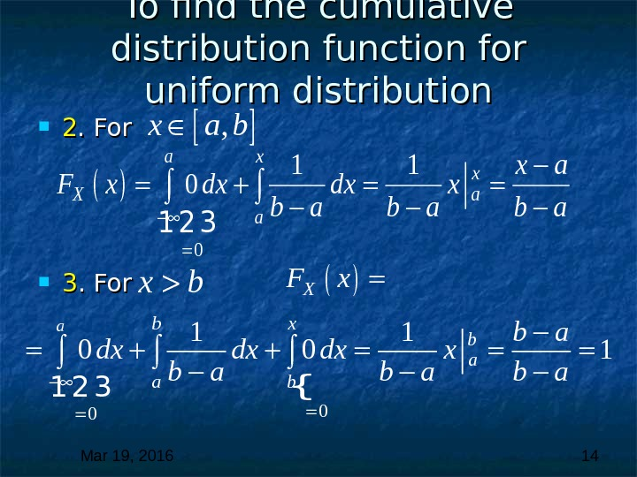 Mar 19, 2016  14 To find the cumulative distribution function for uniform distribution 22. For