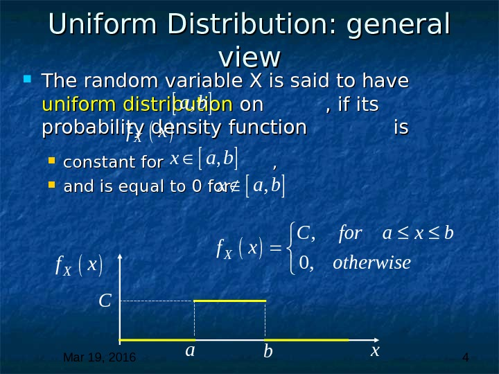 Mar 19, 2016  4 Uniform Distribution: general view The random variable X is said to