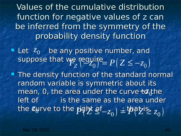 Mar 19, 2016  40 Values of the cumulative distribution function for negative values of z