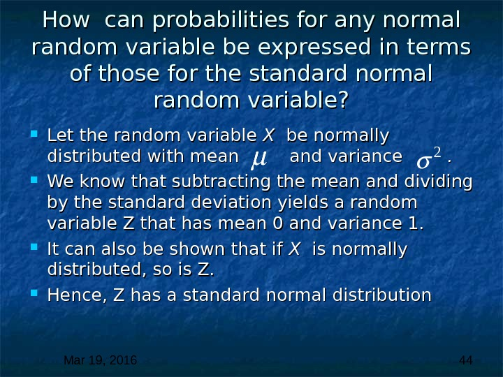 Mar 19, 2016  44 How can probabilities for any normal random variable be expressed in