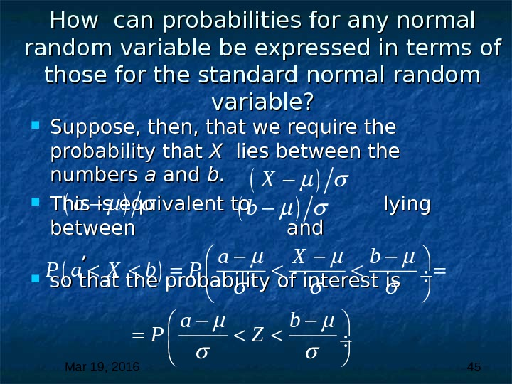 Mar 19, 2016  45 How can probabilities for any normal random variable be expressed in