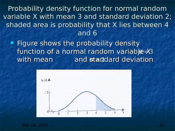 Mar 19, 2016  47 Probability density function for normal random variable X with mean 3