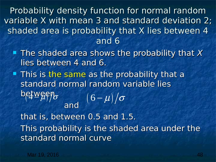 Mar 19, 2016  48 Probability density function for normal random variable X with mean 3