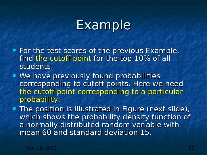 Mar 19, 2016  56 Example For the test scores of the previous Example,  find