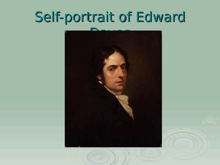 Self-portrait of Edward Dayes