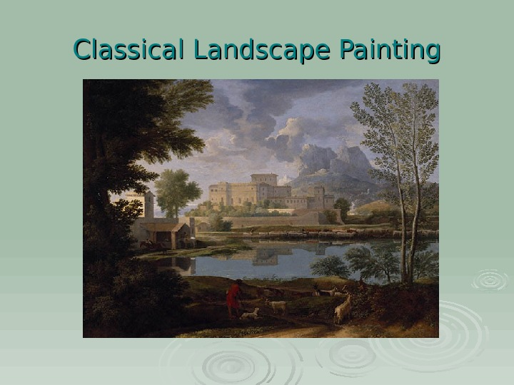 Classical Landscape Painting