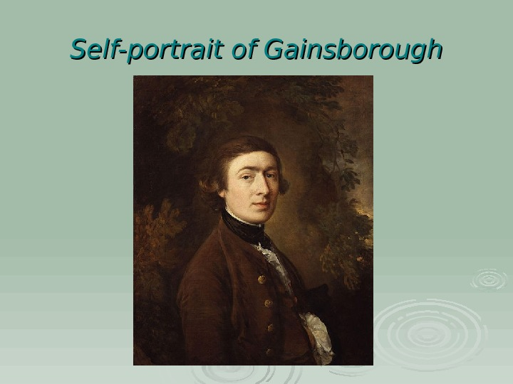Self-portrait of Gainsborough