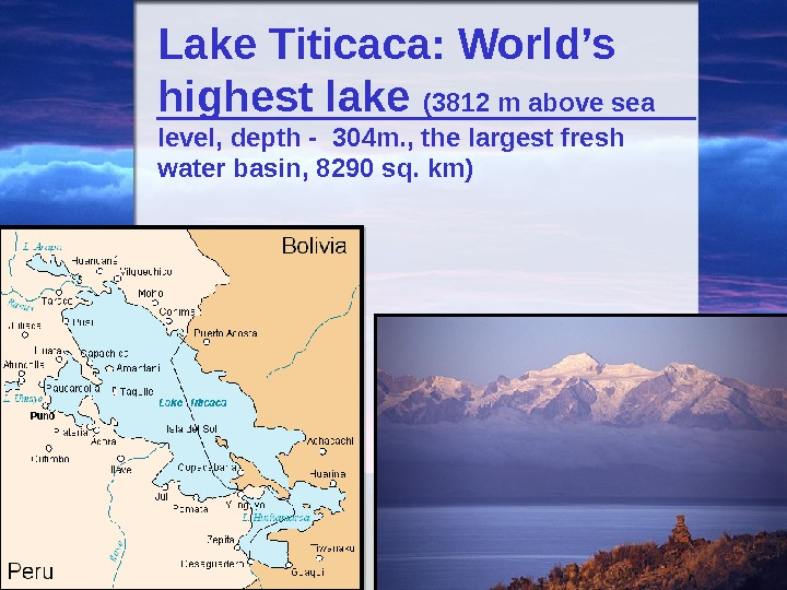 Lake Titicaca: World's highest lake ( 3812 m  above sea level, depth -  304