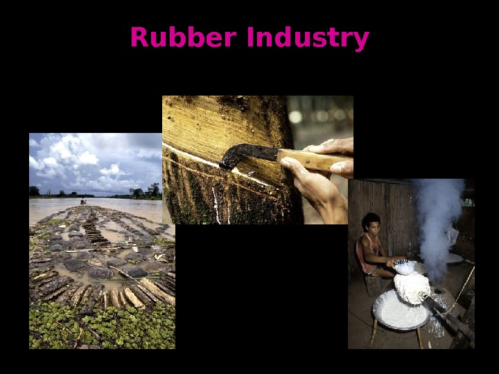 Rubber Industry