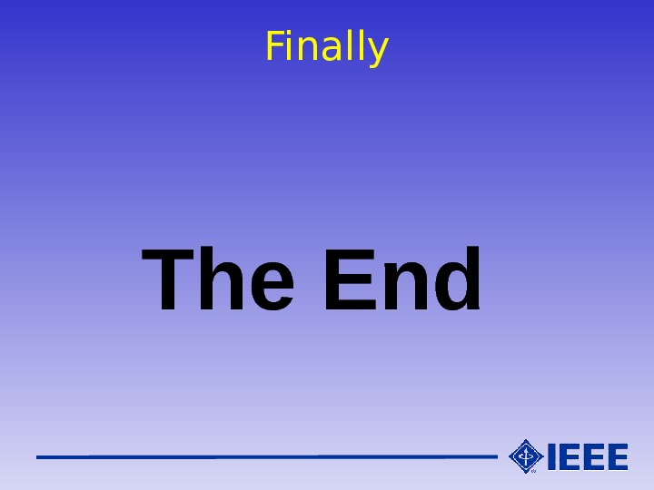 Finally   The End