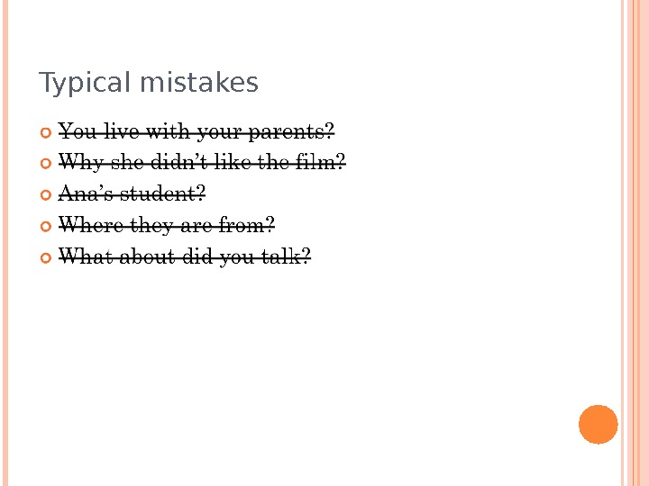 Typical mistakes