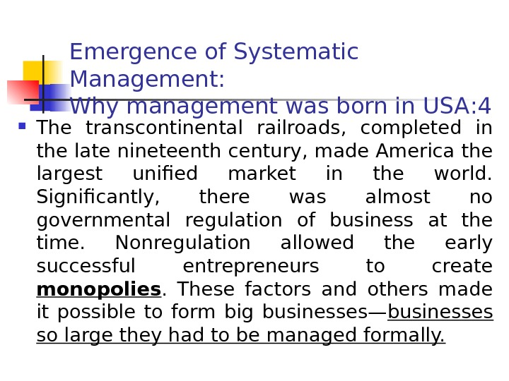 Emergence of Systematic Management:  Why management was born in USA : 4 The
