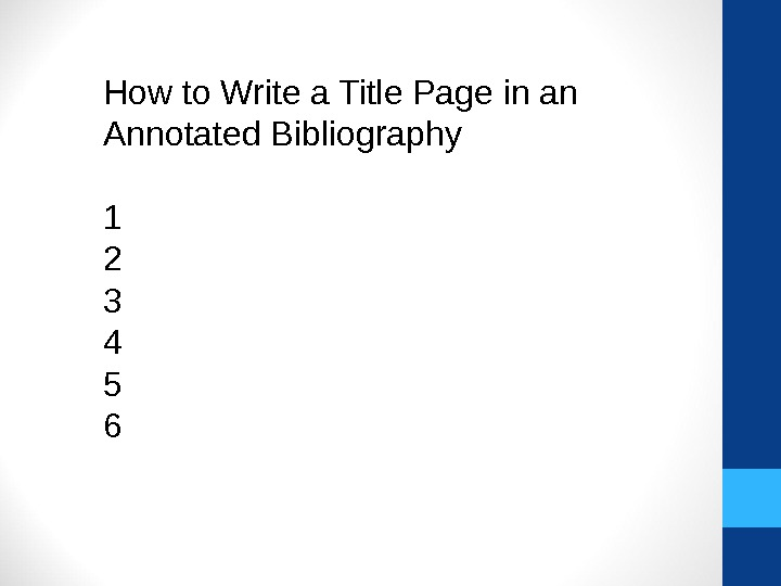 How to Write a Title Page in an Annotated Bibliography