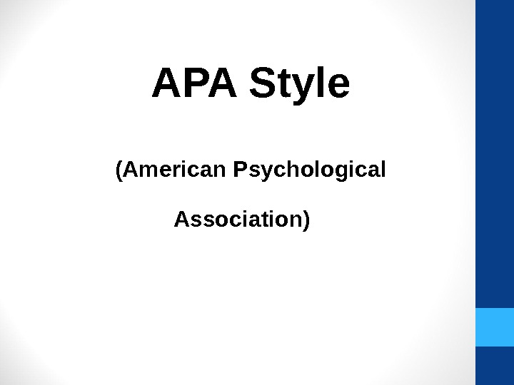 APA Style (American Psychological Association)